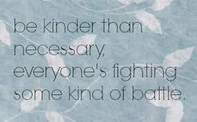 kinder than