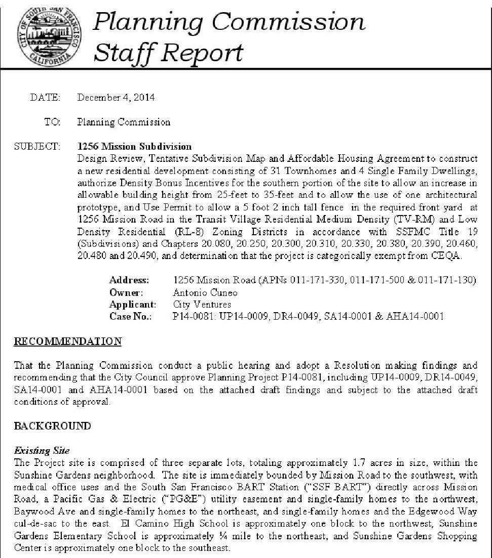 The full 137 pages of the Staff Report can be accessed on the City's website