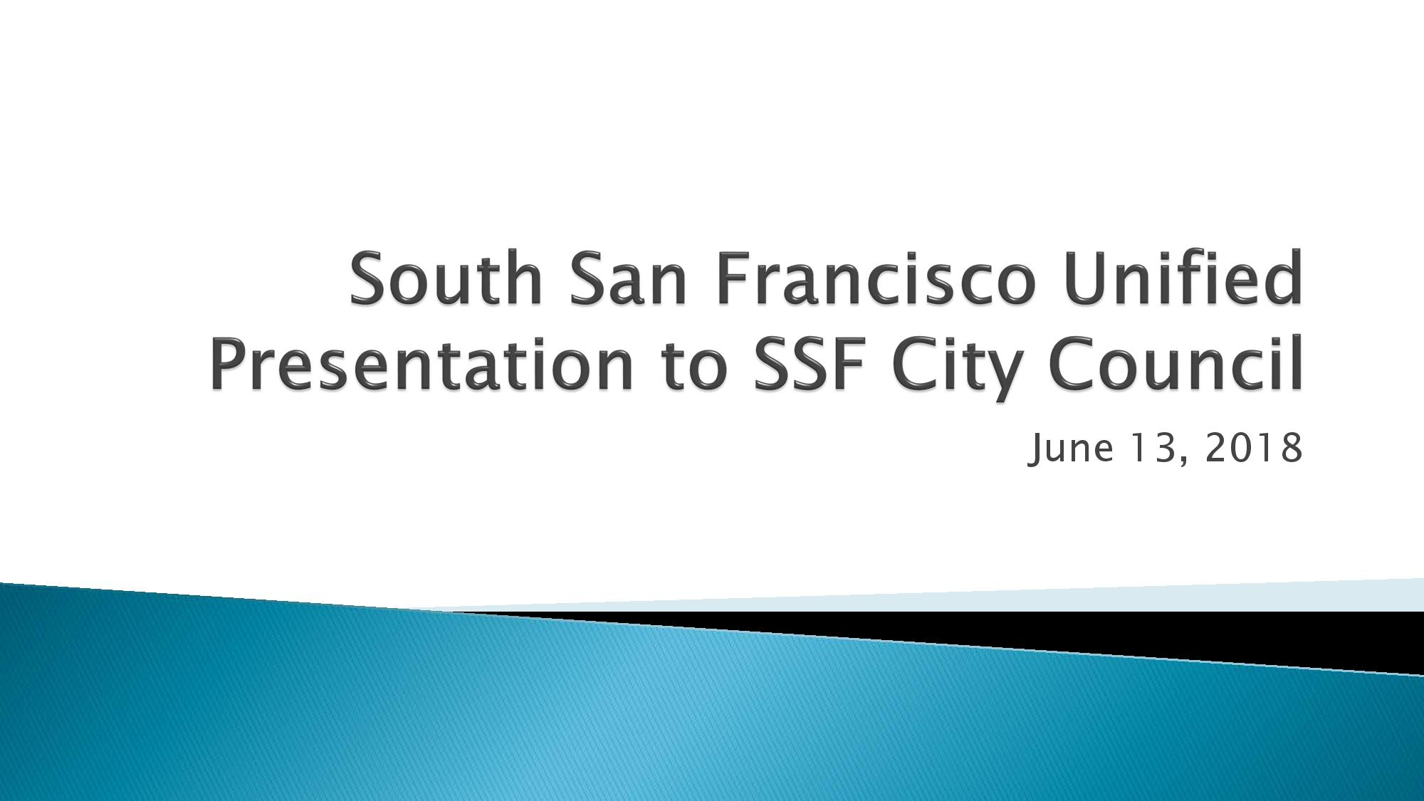 South San Francisco Unified School District To Present Updates To